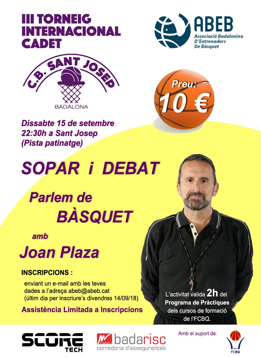 Sopar – debat amb en Joan Plaza