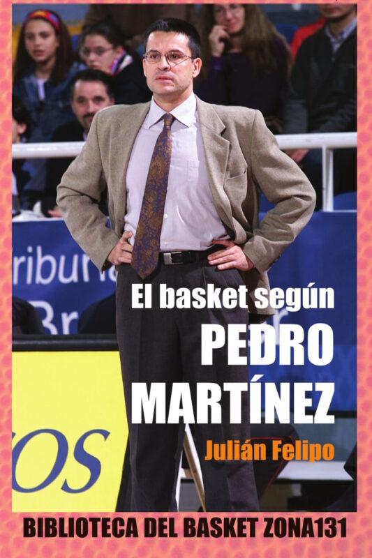 El basket segun Pedro Martínez