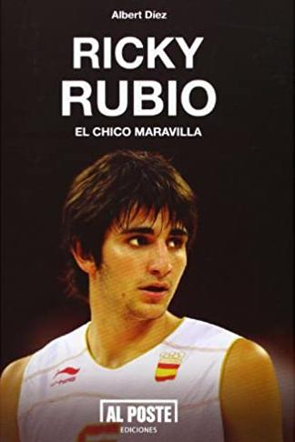 Ricky Rubio. El chico maravilla